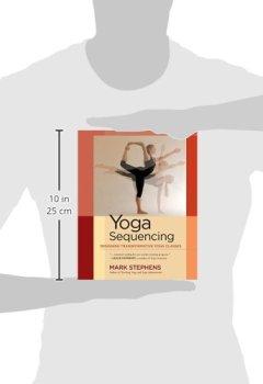 Livres Couvertures de Yoga Sequencing: Designing Transformative Yoga Classes.