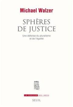 Sphères de justice : Une défense du pluralisme et de l'égalité de Indie Author