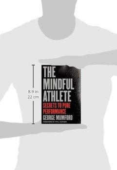 Livres Couvertures de The Mindful Athlete: Secrets to Peak Performance