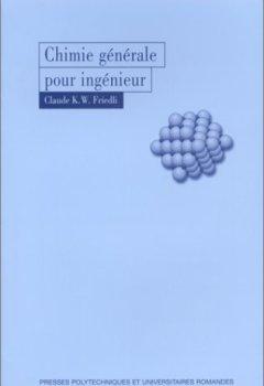 Livres Couvertures de Chimie générale pour ingénieur