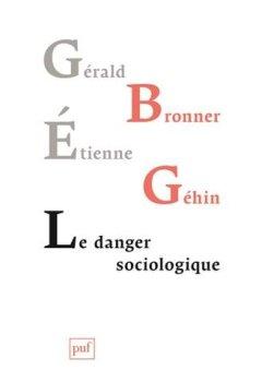 Livres Couvertures de Le danger sociologique