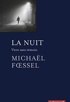 Livres Couvertures de La nuit : Vivre sans témoin
