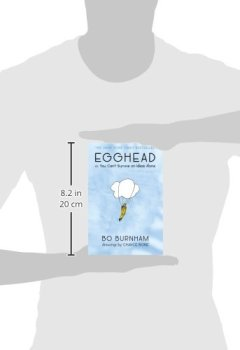 Livres Couvertures de Egghead: Or, You Can't Survive on Ideas Alone