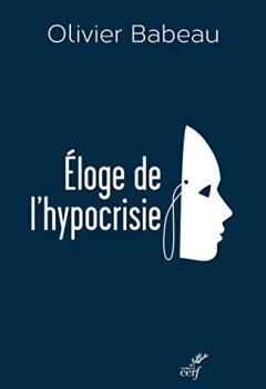 Livres Couvertures de Eloge de l'hypocrisie