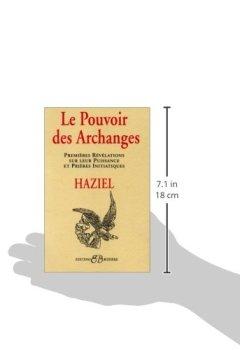 Livres Couvertures de Le pouvoir des archanges : Premières révélations sur leur puissances et prières initiatiques
