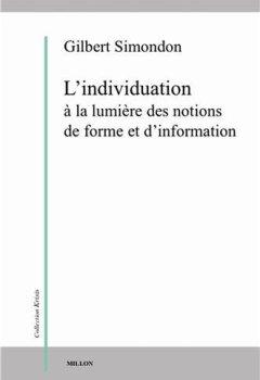 Livres Couvertures de L'individuation à la lumière des notions de forme et d'information