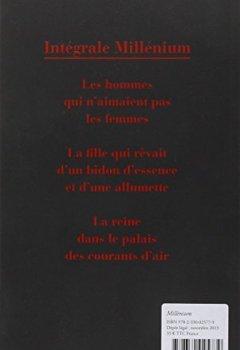 Livres Couvertures de Millénium : Intégrale : Les hommes qui n'aimaient pas les femmes ; La fille qui rêvait d'un bidon d'essence et d'une allumette ; La reine dans le palais des courants d'air