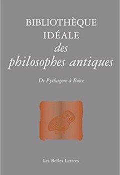 Livres Couvertures de Bibliothèque idéale des philosophes antiques: De Pythagore à Boèce