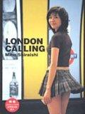 白石美帆 LONDON CALLING [DVD]