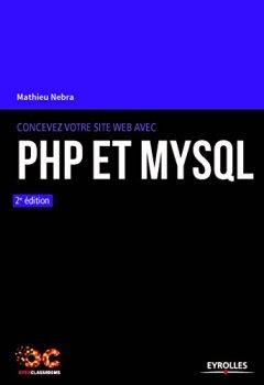 Livres Couvertures de Concevez Votre Site Web avec Php et Mysql