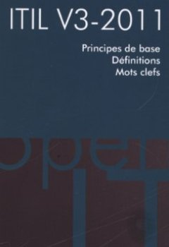 Livres Couvertures de ITIL V3-2011 - Principes de base - Définitions - Mots-clefs