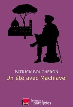 Livres Couvertures de Un été avec Machiavel