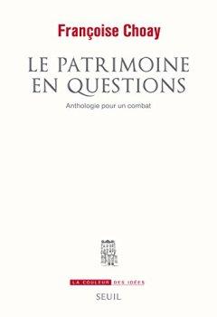 Livres Couvertures de Le Patrimoine en questions. Anthologie pour un combat