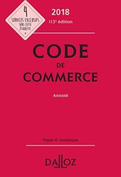 Livres Couvertures de Code de commerce 2018, annoté - 113e éd.