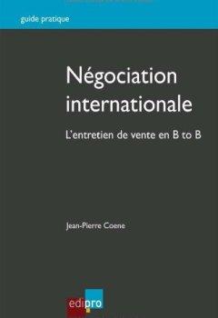 Livres Couvertures de Négociation internationale. L'entretien de vente en B to B