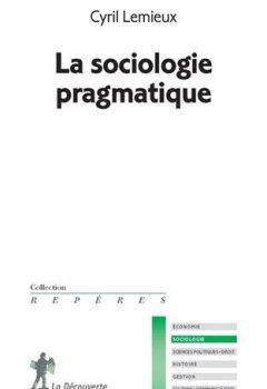 Livres Couvertures de La sociologie pragmatique