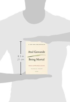 Livres Couvertures de Being Mortal : Medicine and What Matters in the End