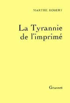 Livres Couvertures de La tyrannie de l'imprimé (essai français)