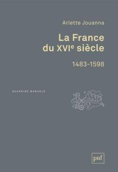 Livres Couvertures de La France du XVIe siècle 1483-1598