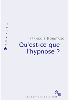 Livres Couvertures de Qu'est-ce que l'hypnose?