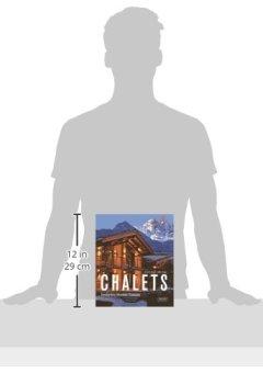 Livres Couvertures de Chalets: Trendsetting Mountain Treasures /Des Demeures tres Tendance a la Montagne