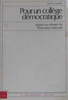 Livres Couvertures de Pour un collège démocratique : Rapport remis au Ministre de l'éducation nationale (Collection des rapports officiels)