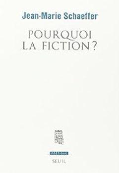 Livres Couvertures de Pourquoi la fiction ?