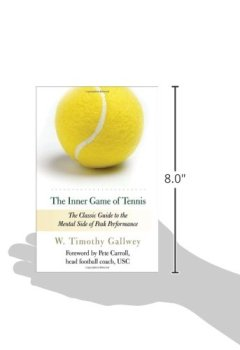 Livres Couvertures de The Inner Game of Tennis: The Classic Guide to the Mental Side of Peak Performance