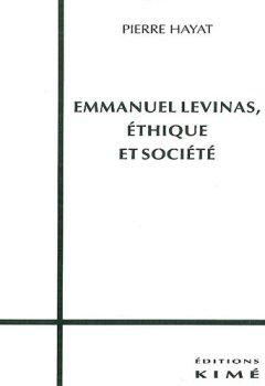 Emmanuel Levinas, éthique et société de Indie Author