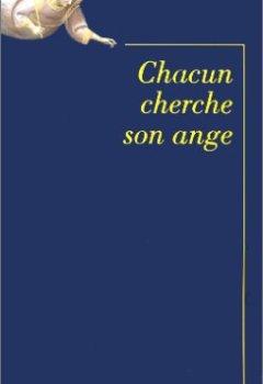 Livres Couvertures de Chacun cherche son ange