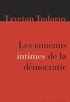 Les ennemis intimes de la démocratie de Indie Author