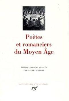 Livres Couvertures de Poètes et romanciers du Moyen-Age