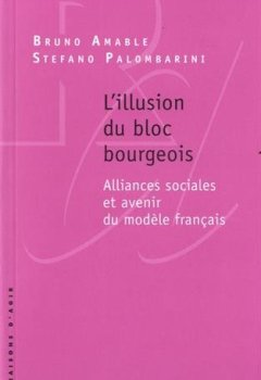 L'Illusion du bloc bourgeois de Indie Author