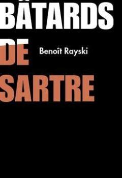 Livres Couvertures de Les Batards de Sartre
