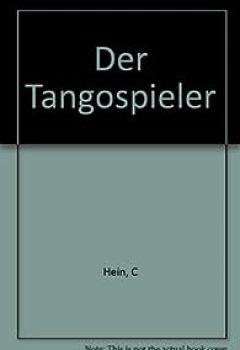 Livres Couvertures de Der Tangospieler