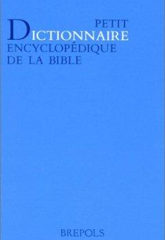 Livres Couvertures de Petit dictionnaire encyclopédique de la bible