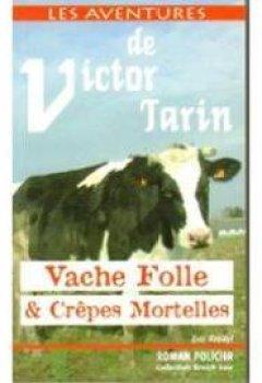 Telecharger Vaches Folles et Crepes Mortelles de Rondel Eric