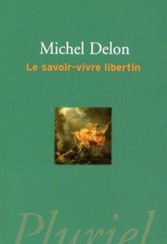 Livres Couvertures de Le savoir-vivre libertin