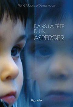 Livres Couvertures de Dans la tête d'un Asperger