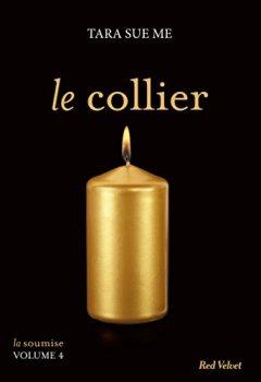 Livres Couvertures de Le collier - La soumise vol. 5