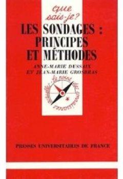 Livres Couvertures de Les sondages : Principes et méthodes