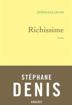 Livres Couvertures de Richissime: roman