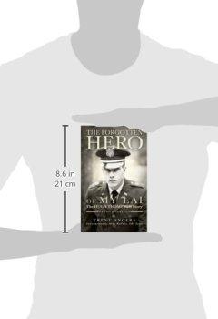 Buchdeckel von The Forgotten Hero of My Lai: The Hugh Thompson Story: Revised Edition
