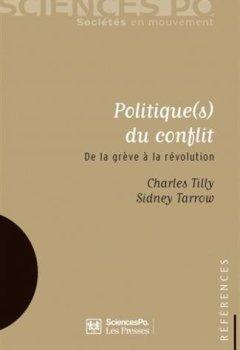 Livres Couvertures de Politique(s) du conflit : De la grève à la révolution