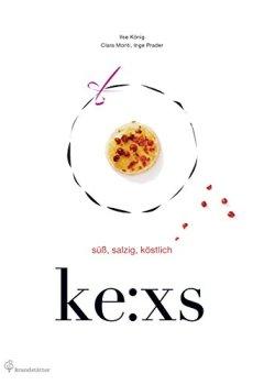 Buchdeckel von ke:xs: süß, salzig, köstlich