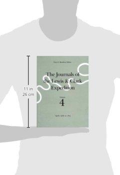 Buchdeckel von 4: The Journals of the Lewis & Clark Expedition, April 7-July 27, 1805 (JOURNALS OF THE LEWIS AND CLARK EXPEDITION)