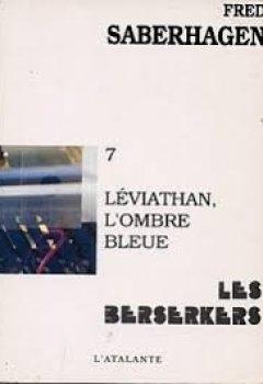 Livres Couvertures de Les Berserkers, tome 7 : Léviathan, l'ombre bleue