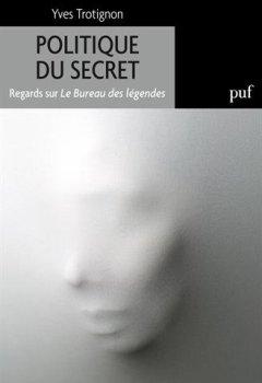 Livres Couvertures de Politique du secret