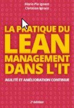 Livres Couvertures de Pratique du Lean Management dans l'IT : Agilité et amélioration continue