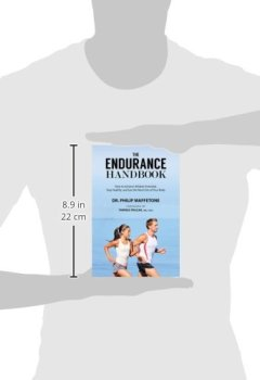 Livres Couvertures de The Endurance Handbook: How to Achieve Athletic Potential, Stay Healthy, and Get the Most Out of Your Body